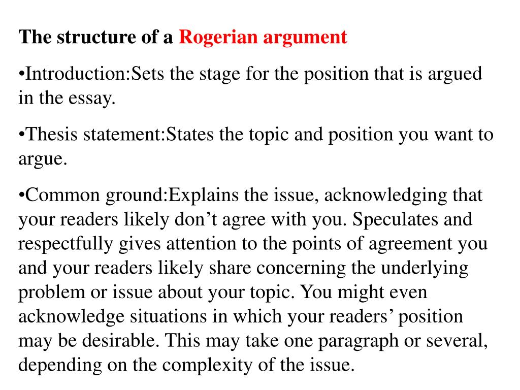 rogerian arguments essays These owl resources will help you develop and refine the arguments in your writing.
