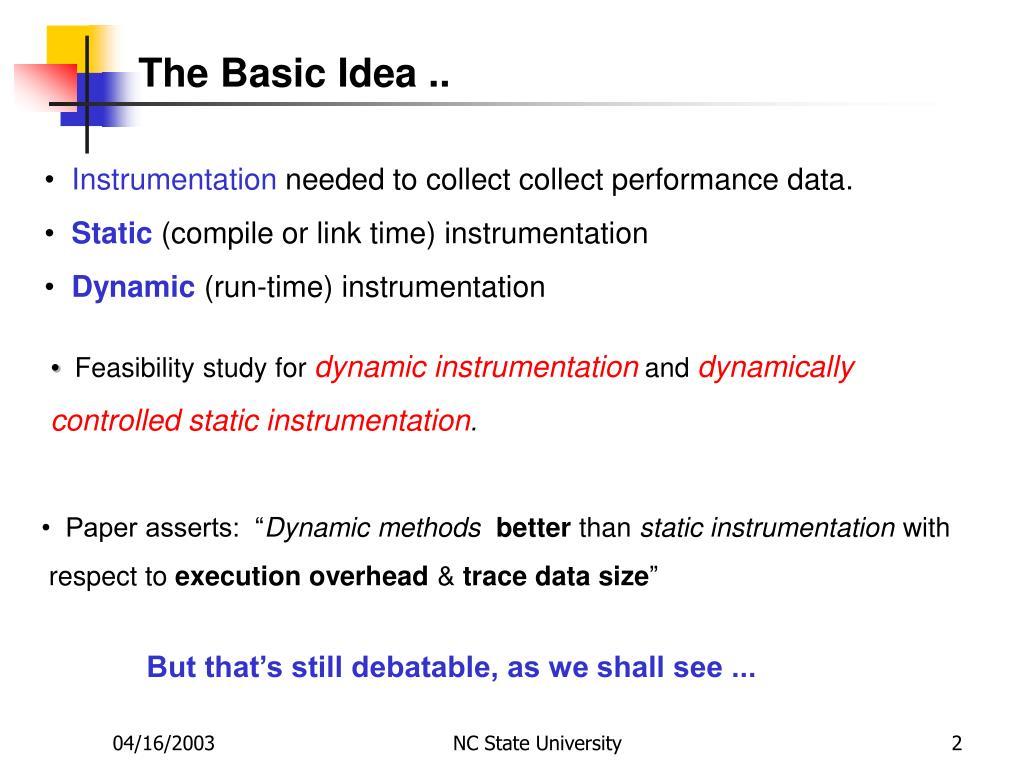 The Basic Idea ..
