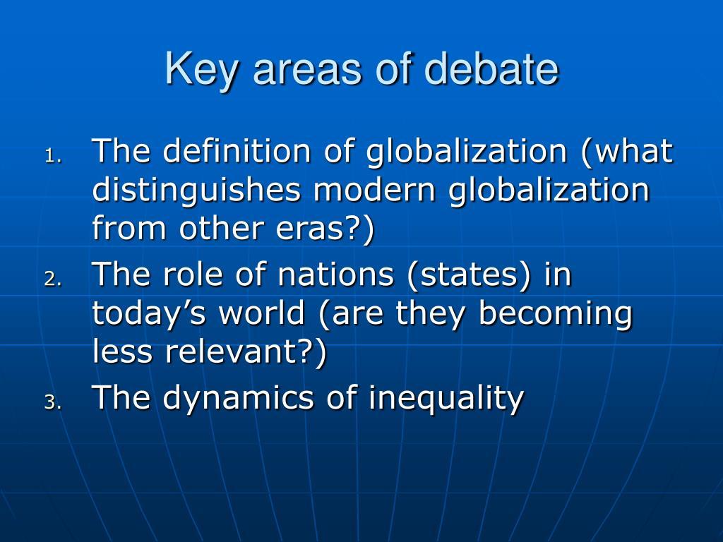 Key areas of debate