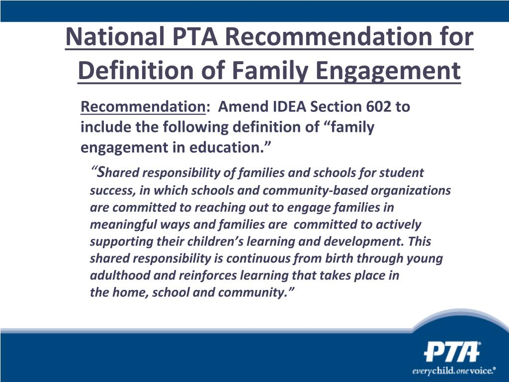 National PTA Recommendation for Definition of Family Engagement