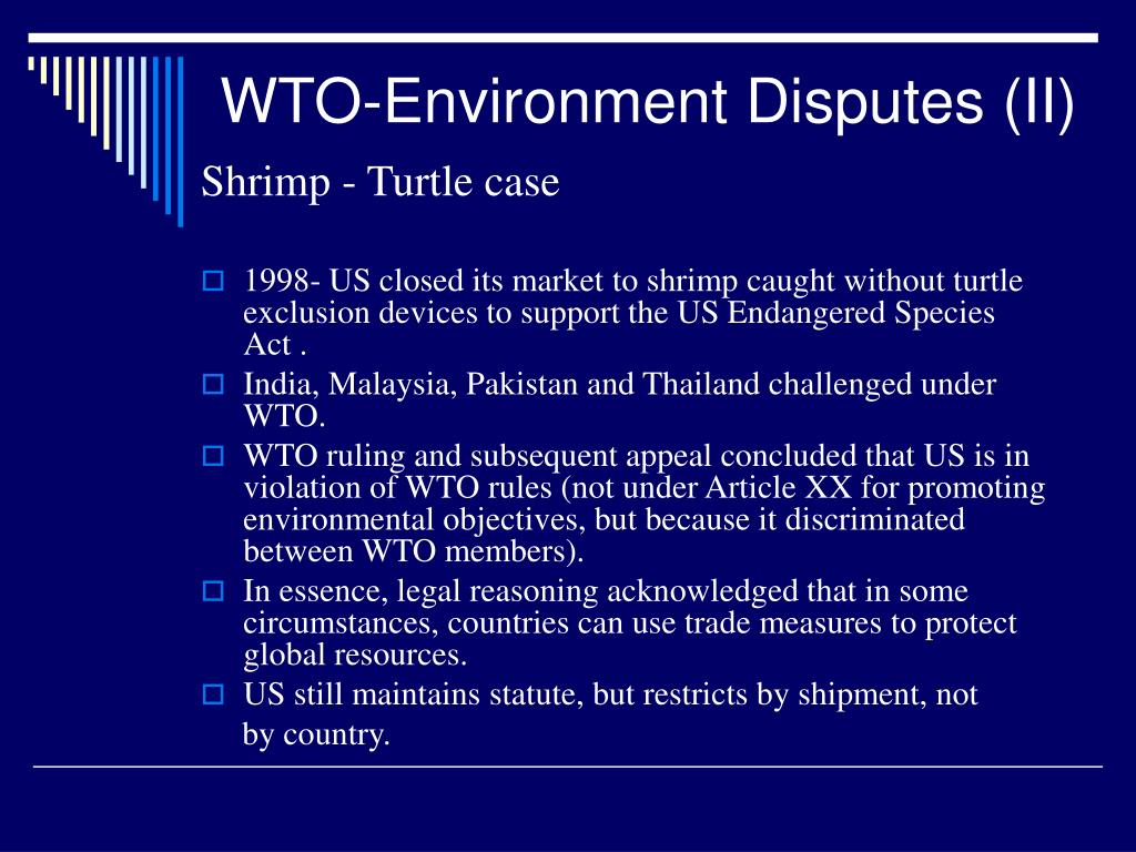 WTO-Environment Disputes (II)