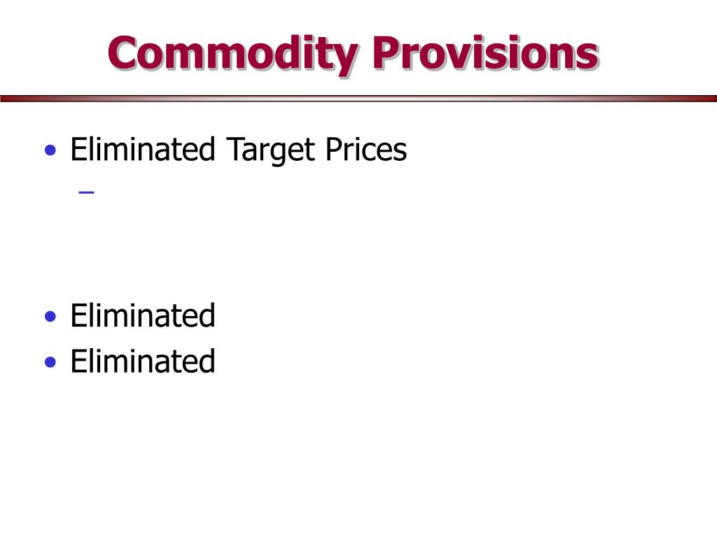 Eliminated Target Prices
