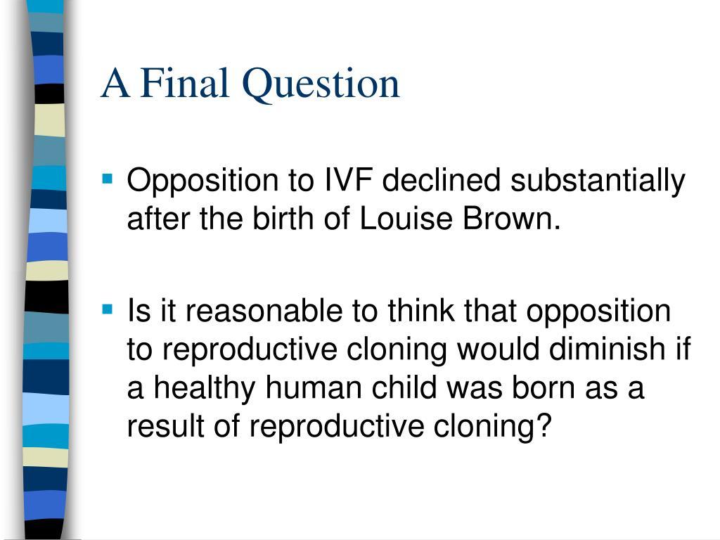 A Final Question