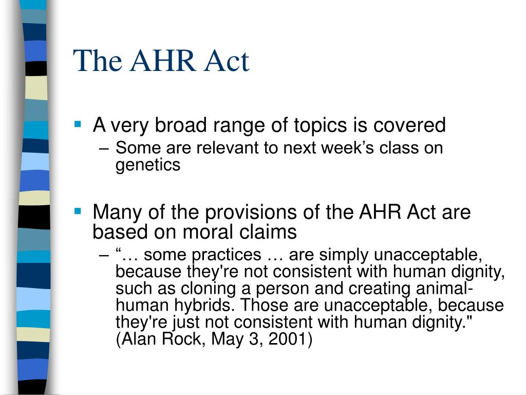 The AHR Act