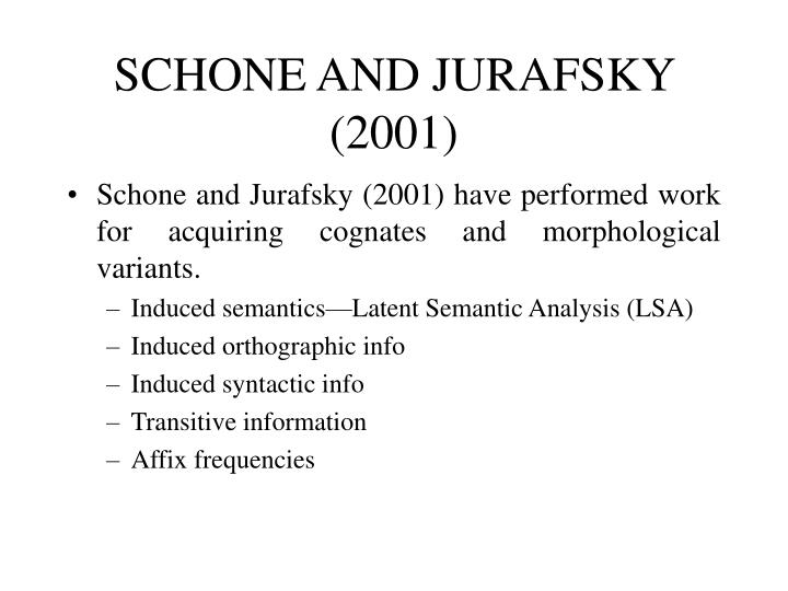 SCHONE AND JURAFSKY (2001)