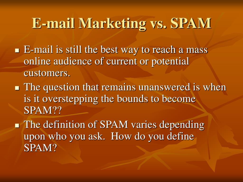 E-mail Marketing vs. SPAM