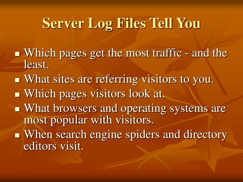 Server Log Files Tell You
