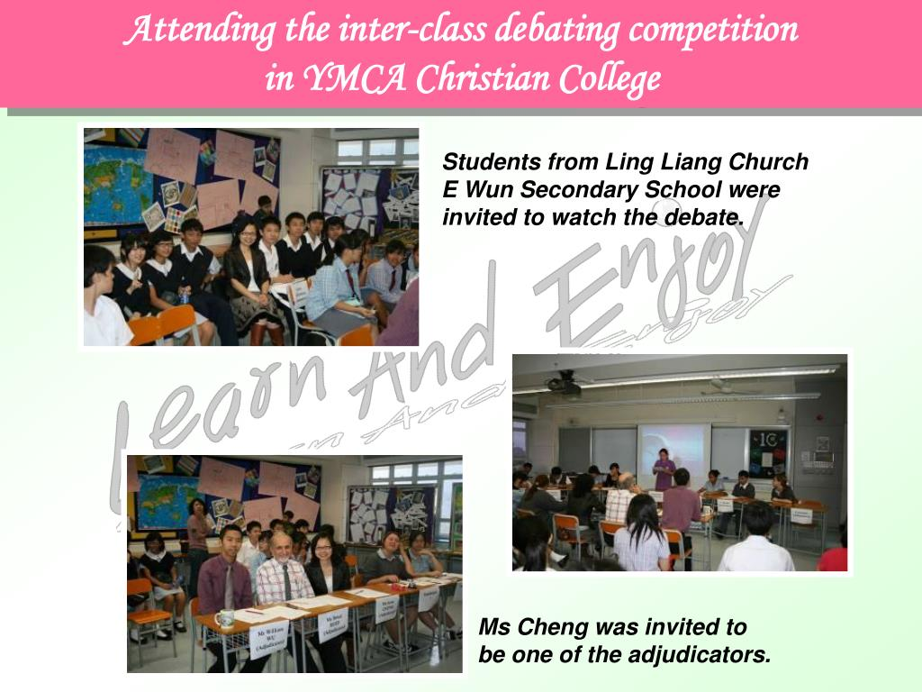 Attending the inter-class debating competition                       in YMCA Christian College