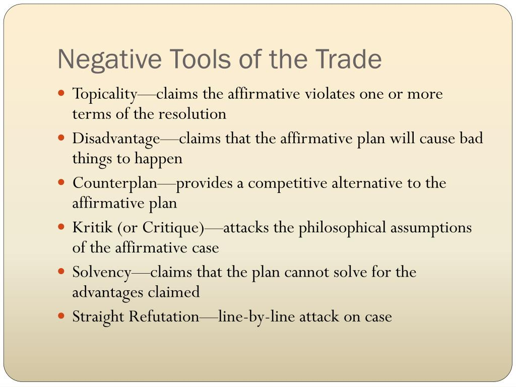 Negative Tools of the Trade