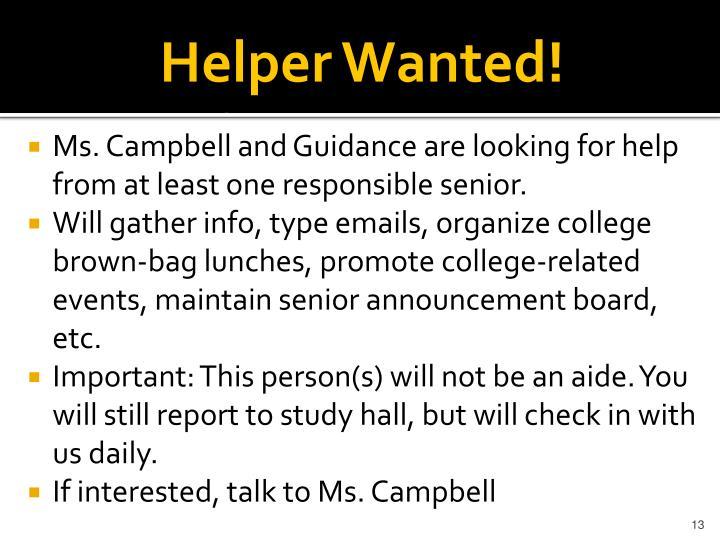 Helper Wanted!