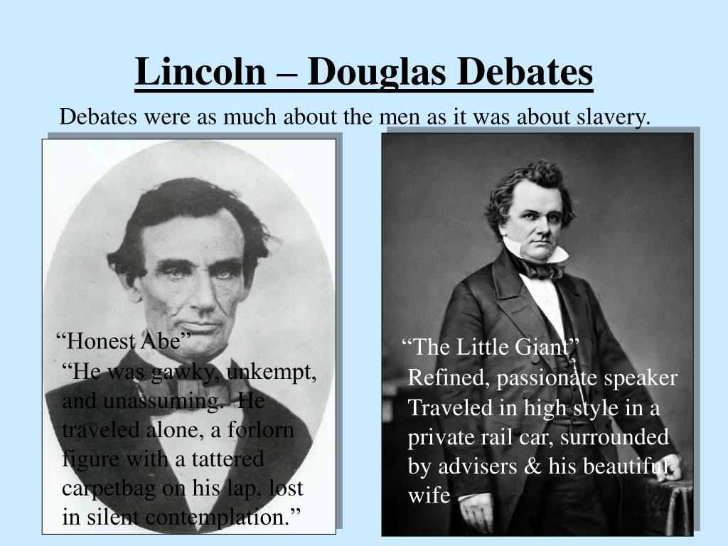 lincoln and douglas debates Scrapbook of newspaper clippings assembled and mounted by mr lincoln as a manuscript for publication contains the texts of the lincoln-douglas debates.