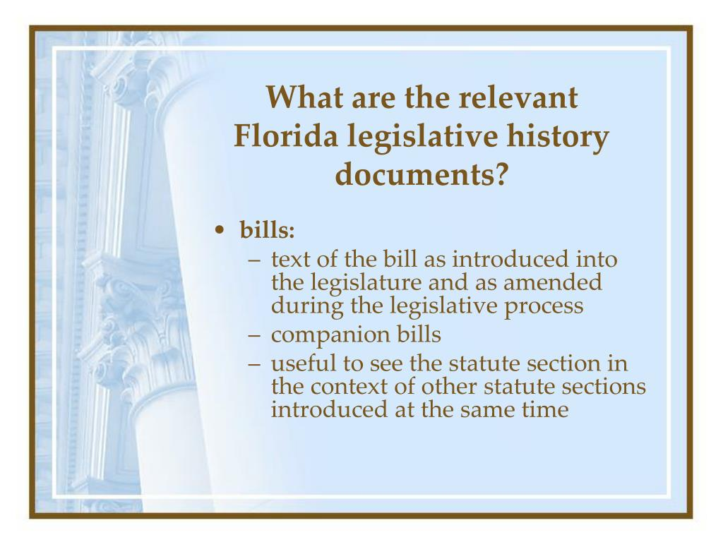 What are the relevant Florida legislative history documents?