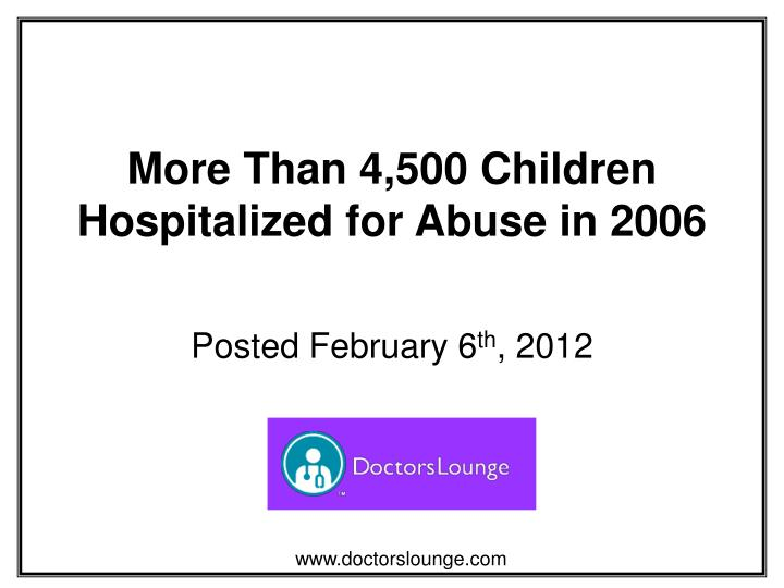 More than 4 500 children hospitalized for abuse in 2006