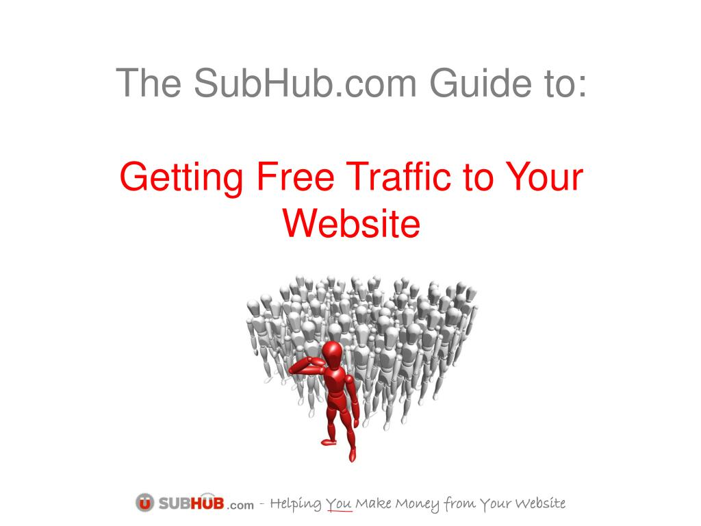 the subhub com guide to getting free traffic to your website