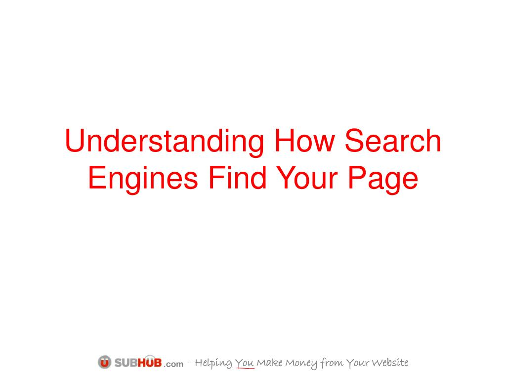 Understanding How Search Engines Find Your Page
