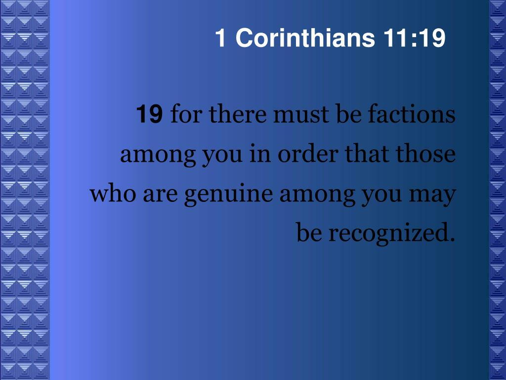 1 Corinthians 11:19