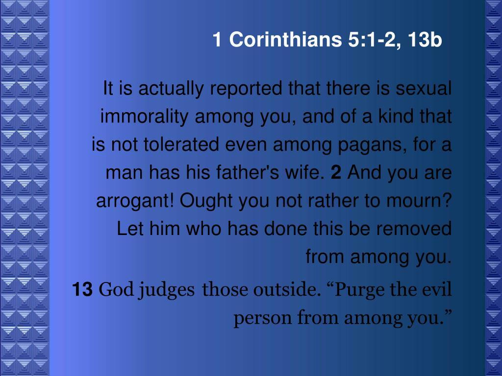 1 Corinthians 5:1-2, 13b