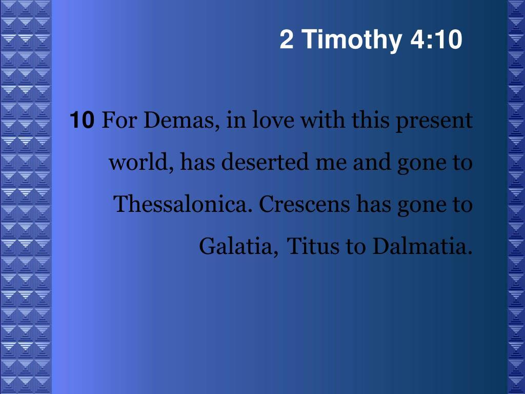 2 Timothy 4:10
