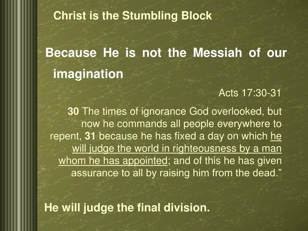 Christ is the Stumbling Block