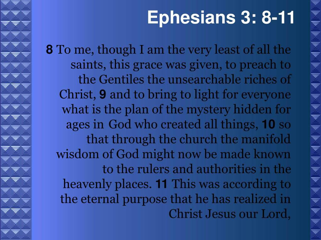 Ephesians 3: 8-11