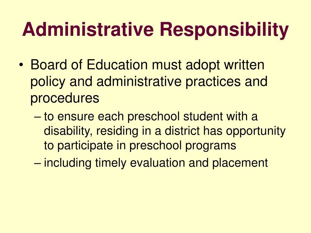 Administrative Responsibility