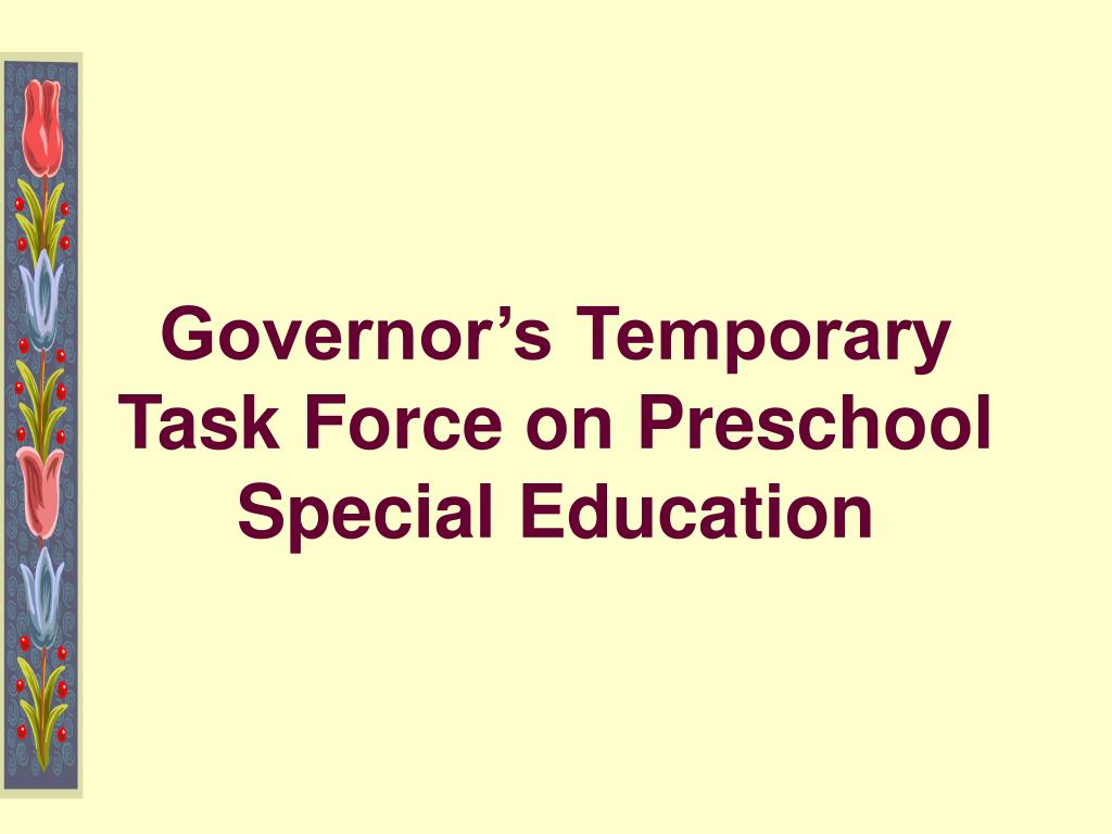 Governor's Temporary Task Force on Preschool Special Education
