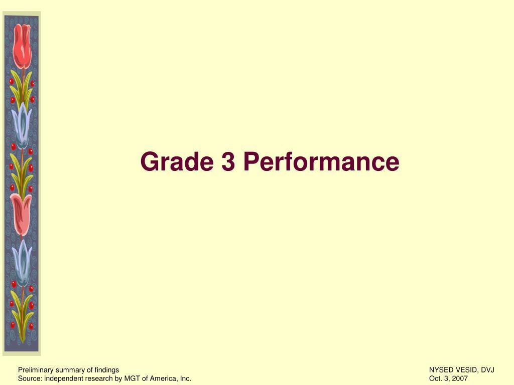 Grade 3 Performance