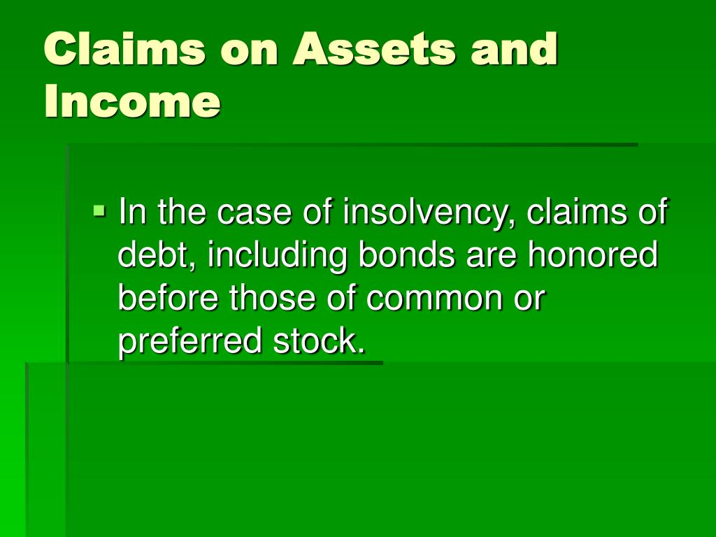 Claims on Assets and Income