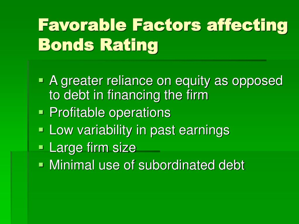 Favorable Factors affecting Bonds Rating