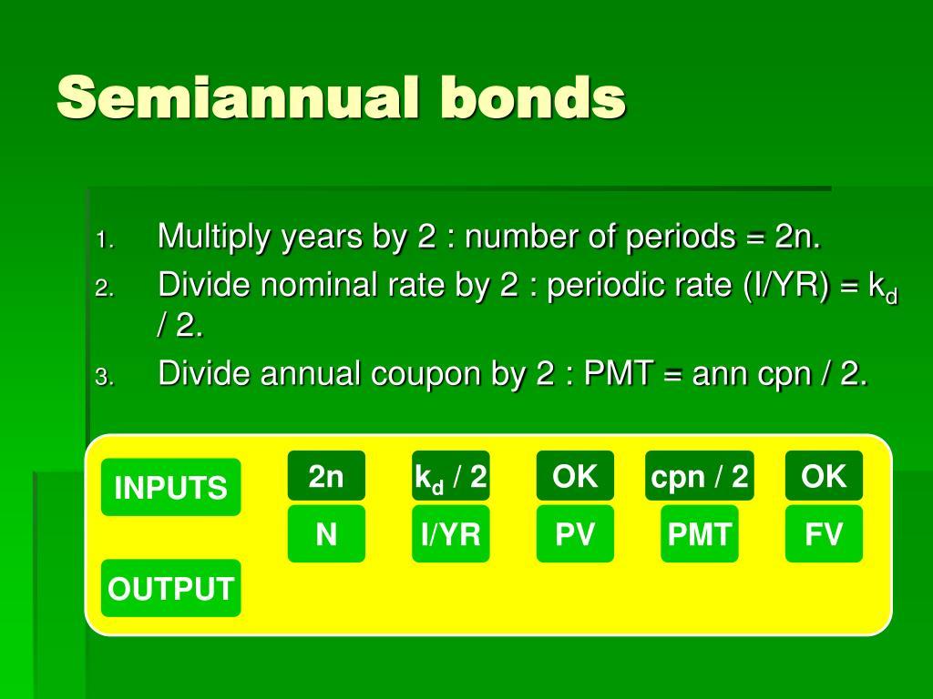 Semiannual bonds