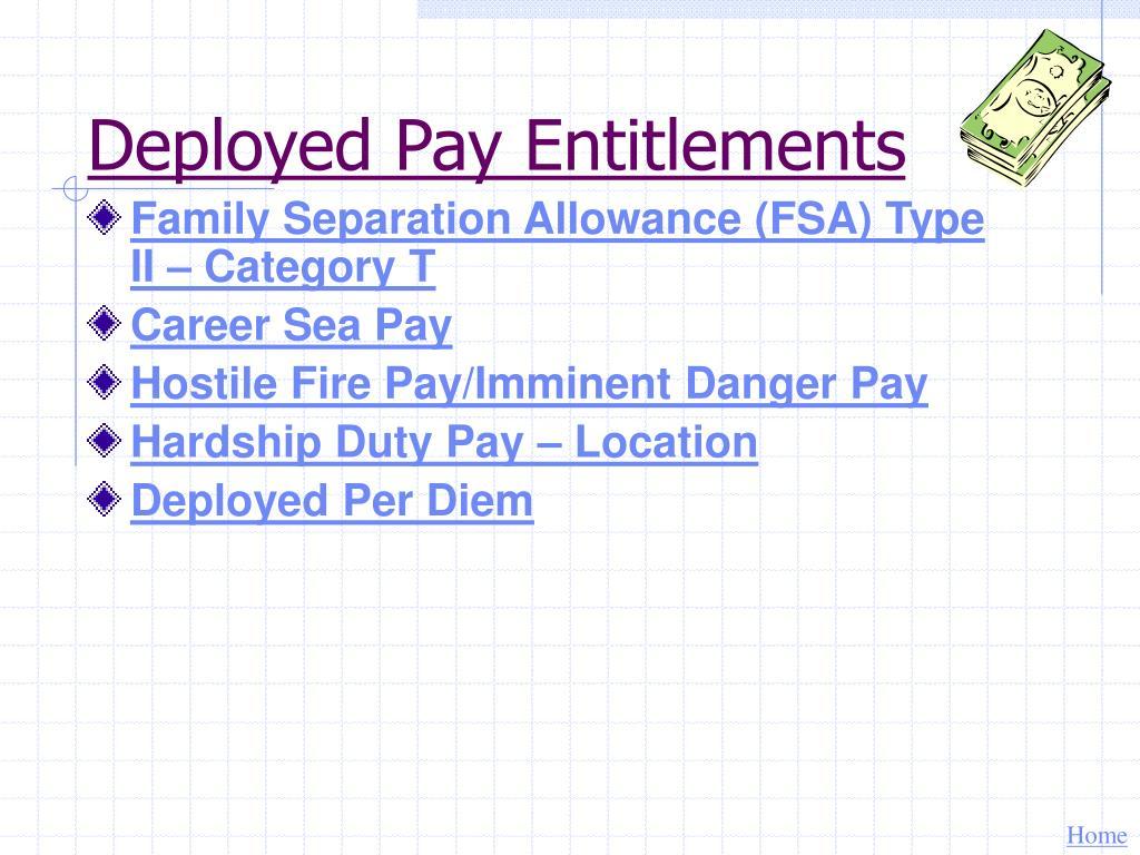 Deployed Pay Entitlements