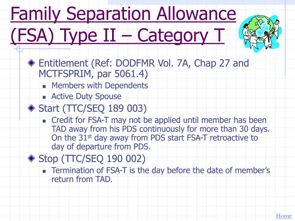 Family Separation Allowance (FSA) Type II – Category T