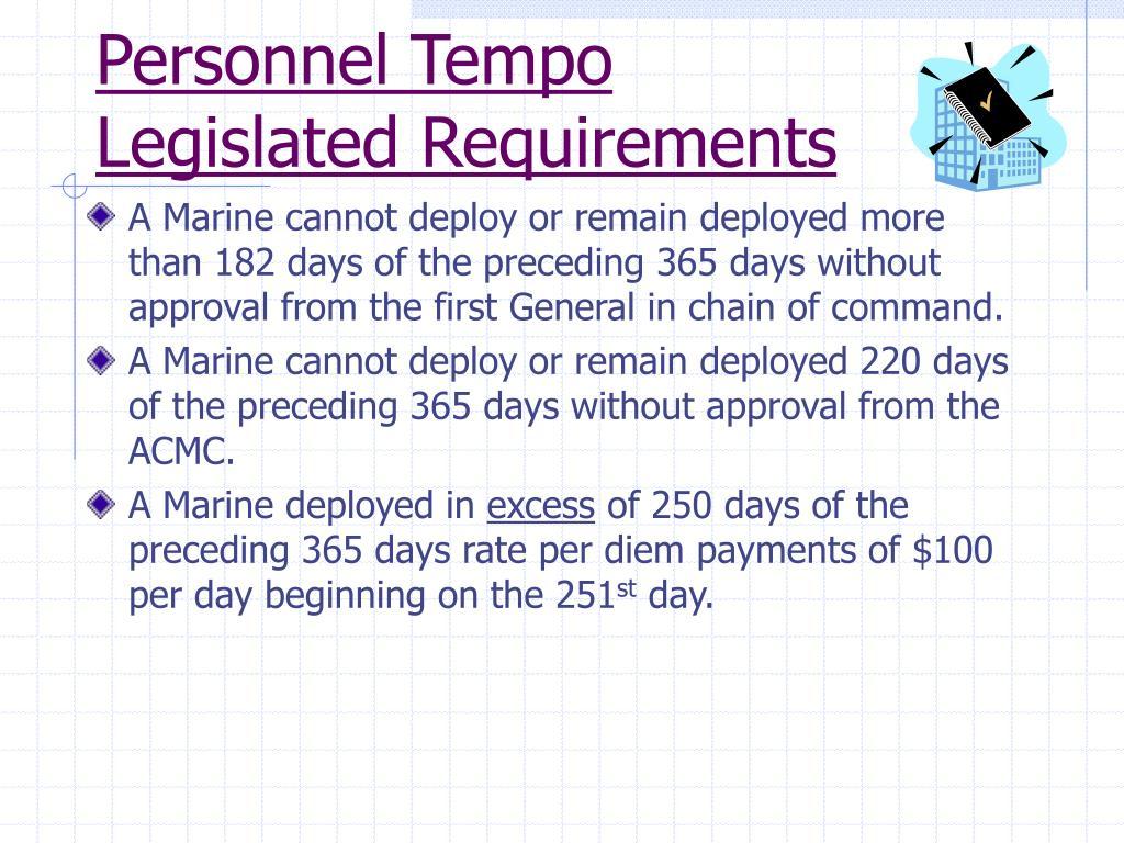 Personnel Tempo Legislated Requirements