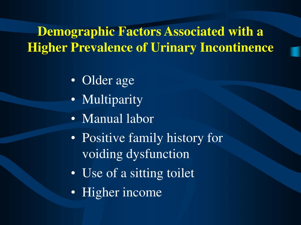 Demographic Factors Associated with a Higher Prevalence of Urinary Incontinence