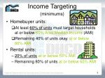 income targeting minimums