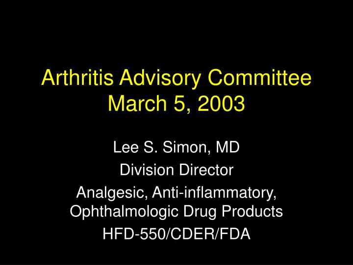 Arthritis advisory committee march 5 2003