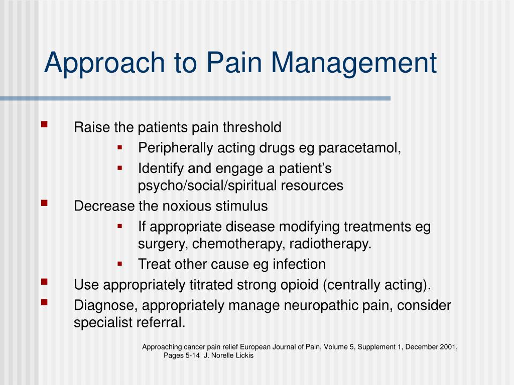Approach to Pain Management