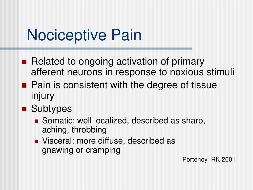 Nociceptive Pain