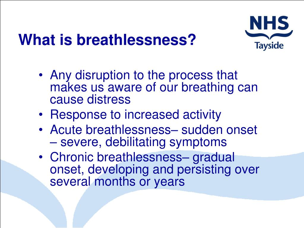 What is breathlessness?