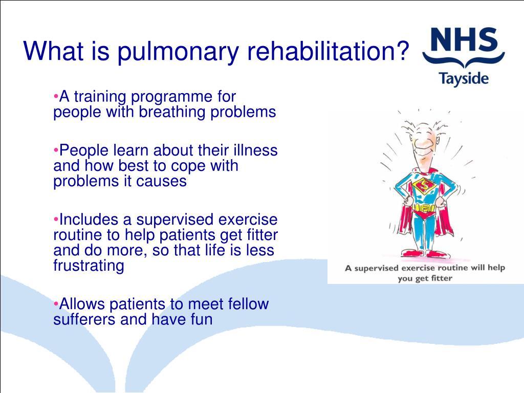 What is pulmonary rehabilitation?