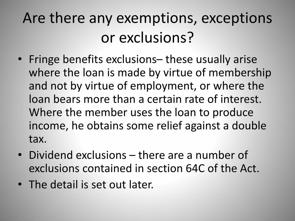Are there any exemptions, exceptions or exclusions?