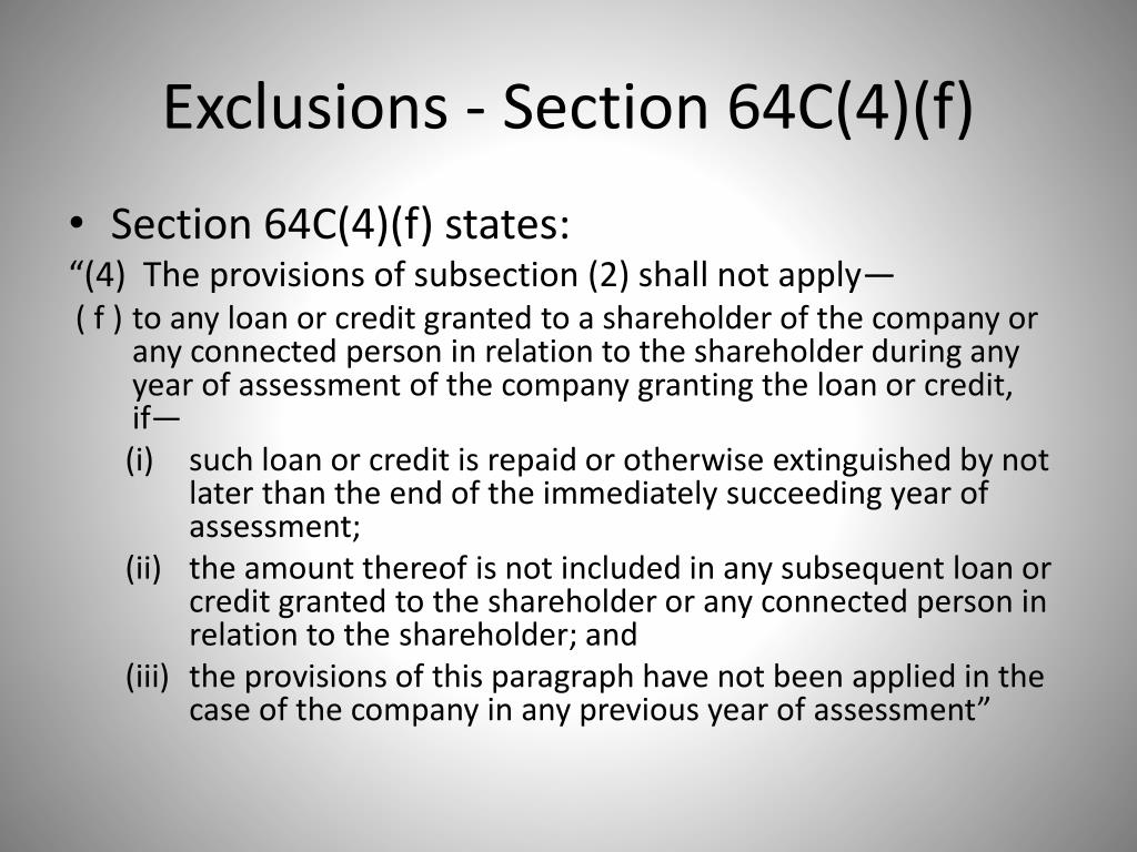 Exclusions - Section 64C(4)(f)