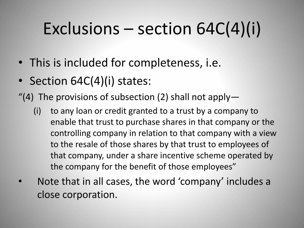 Exclusions – section 64C(4)(i)