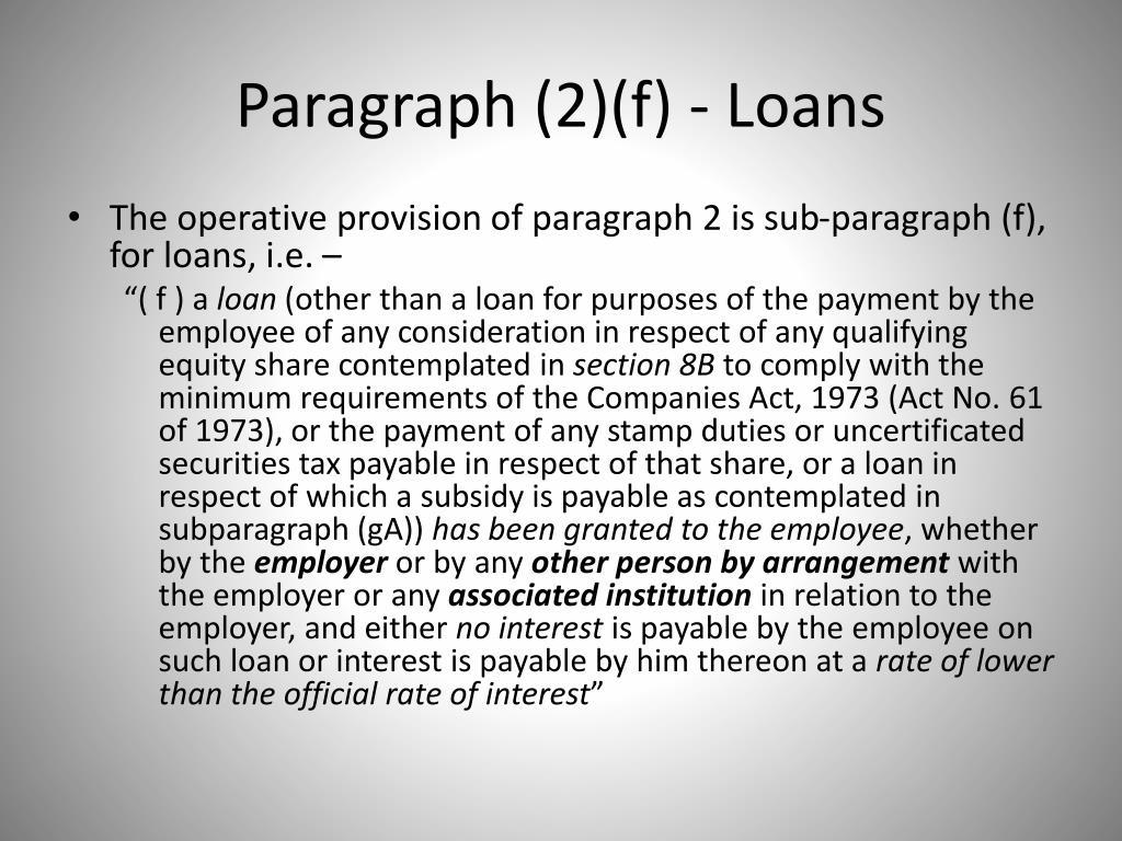 Paragraph (2)(f) - Loans
