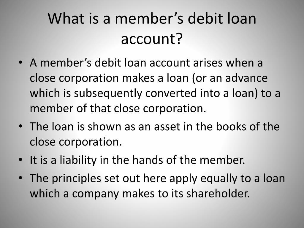What is a member's debit loan account?