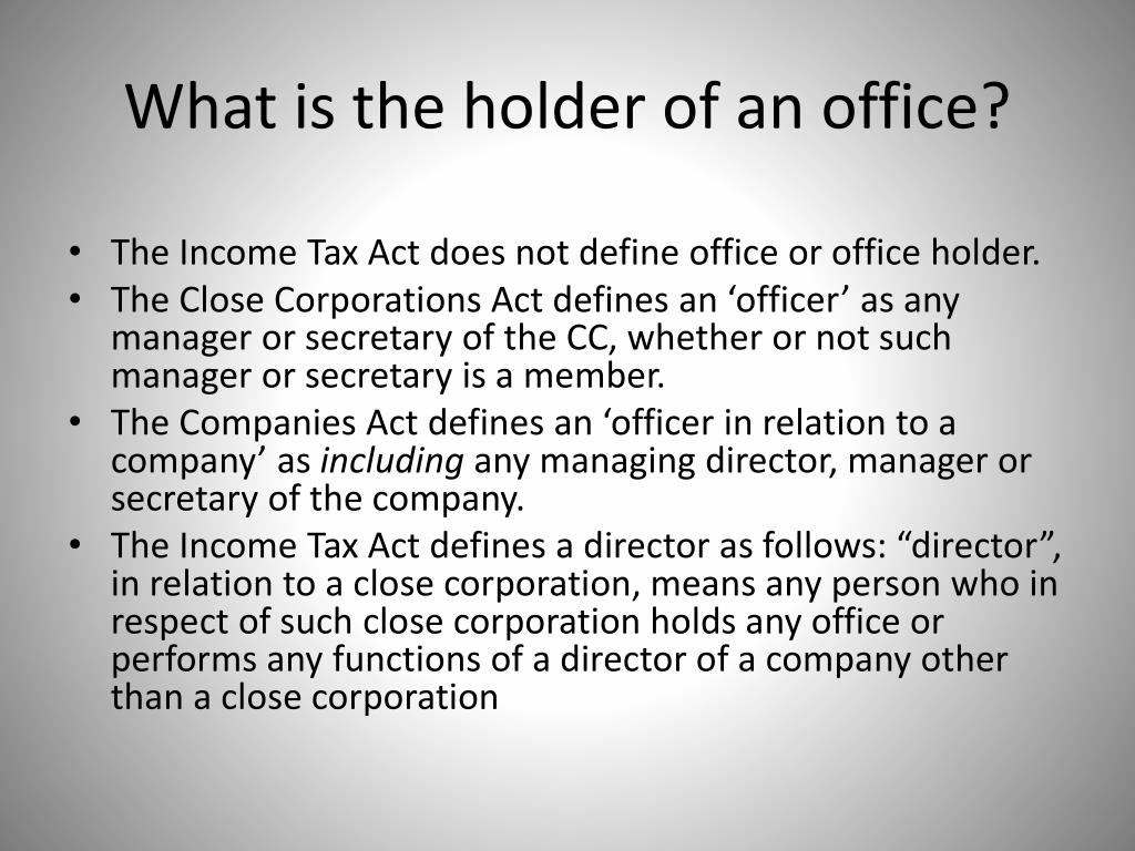 What is the holder of an office?