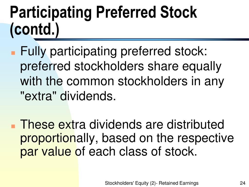 Participating Preferred Stock (contd.)
