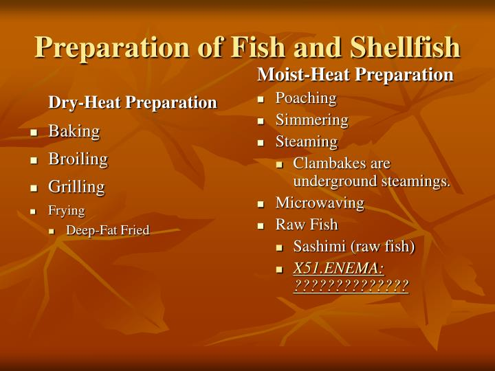 Dry-Heat Preparation