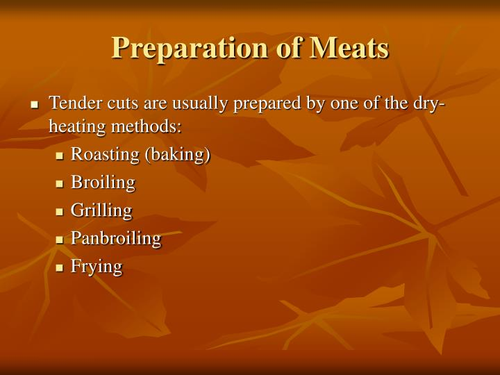 Preparation of Meats