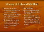 storage of fish and shellfish